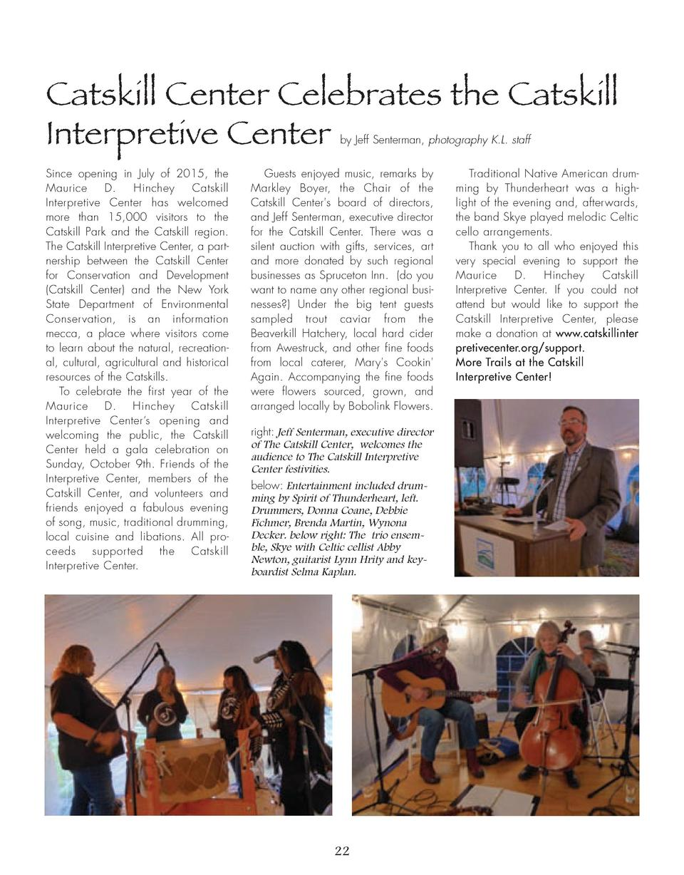 Catskill Center Celebrates the Catskill Interpretive Center by Jeff Senterman, photography K.L. staff  Since opening in Ju...