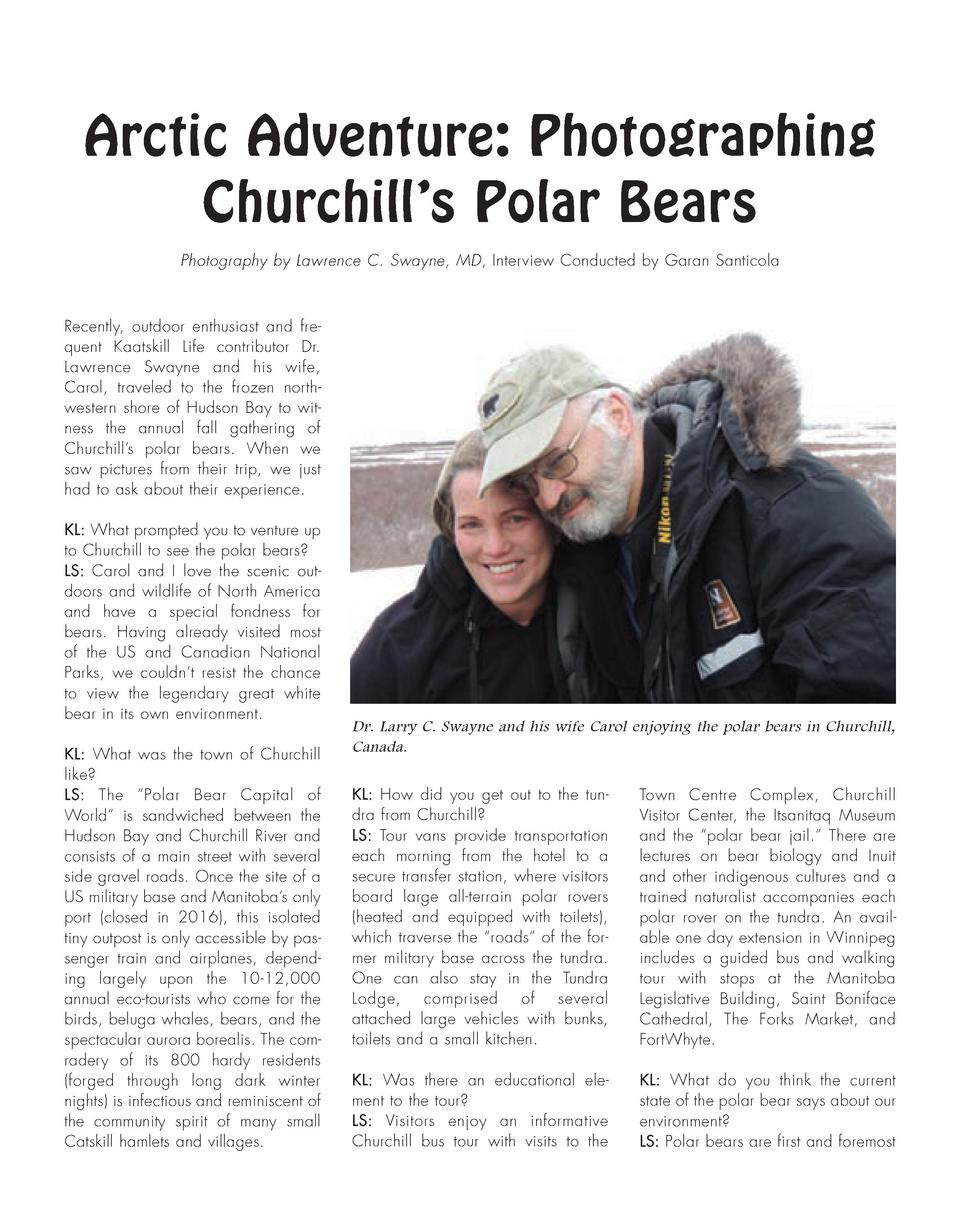 Arctic Adventure  Photographing Churchill   s Polar Bears Photography by Lawrence C. Swayne, MD, Interview Conducted by Ga...