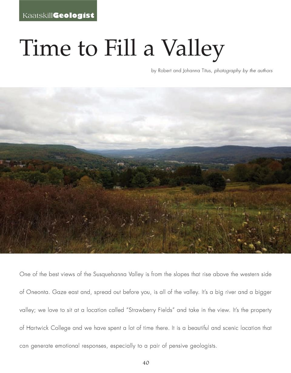KaatskillGeologist  Time to Fill a Valley by Robert and Johanna Titus, photography by the authors  One of the best views o...