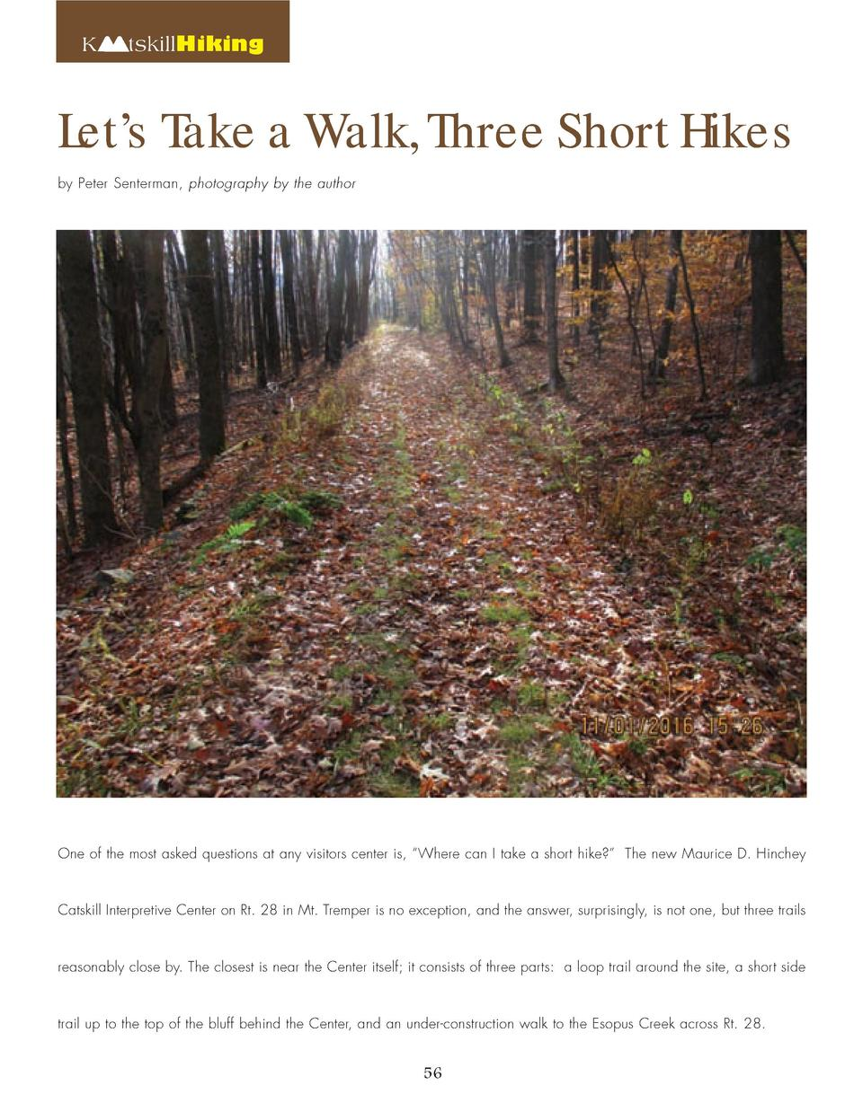 Let   s Take a Walk, Three Short Hikes K  tskillHiking  by Peter Senterman, photography by the author  One of the most ask...