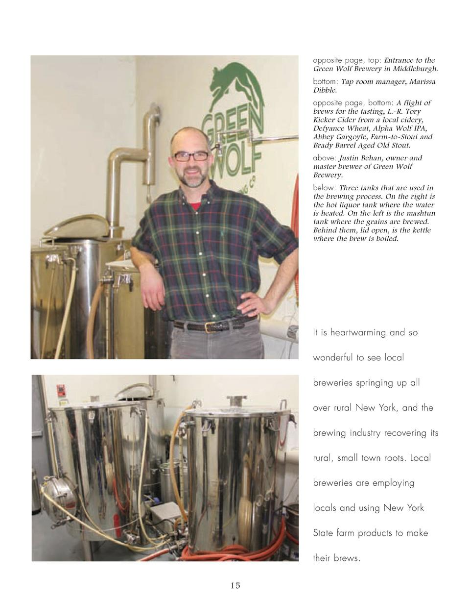 opposite page, top  Entrance to the Green Wolf Brewery in Middleburgh. bottom  Tap room manager, Marissa Dibble. opposite ...