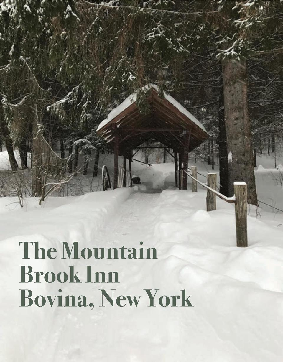 The Mountain Brook Inn Bovina, New York