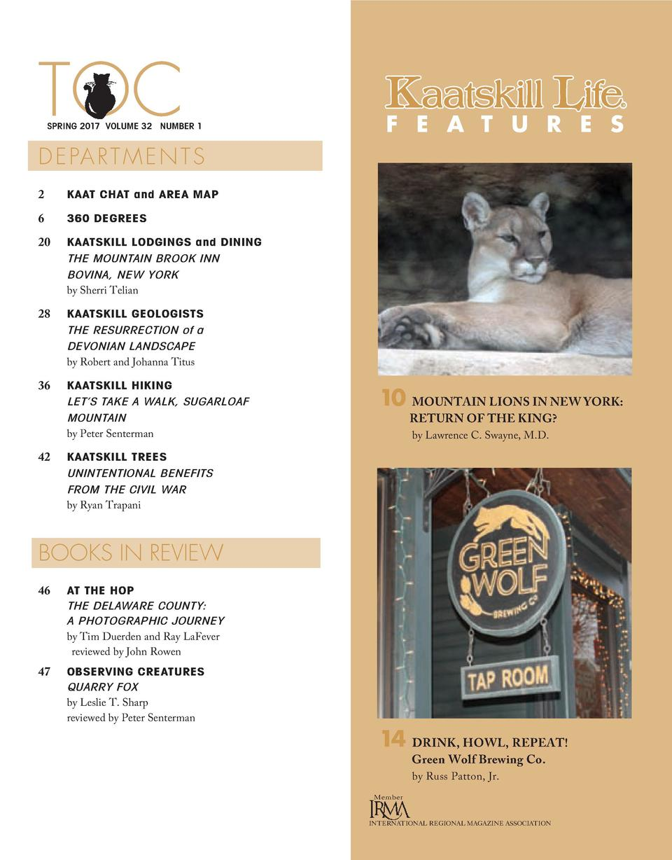 TOC  SPRING 2017 VOLUME 32 NUMBER 1  F E A T U R E S  D E PA R T M E N T S 2  KAAT CHAT and AREA MAP  6  360 DEGREES  20  ...