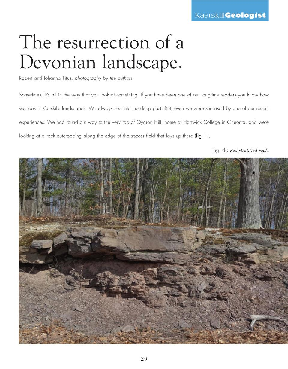 KaatskillGeologist  The resurrection of a Devonian landscape. Robert and Johanna Titus, photography by the authors Sometim...