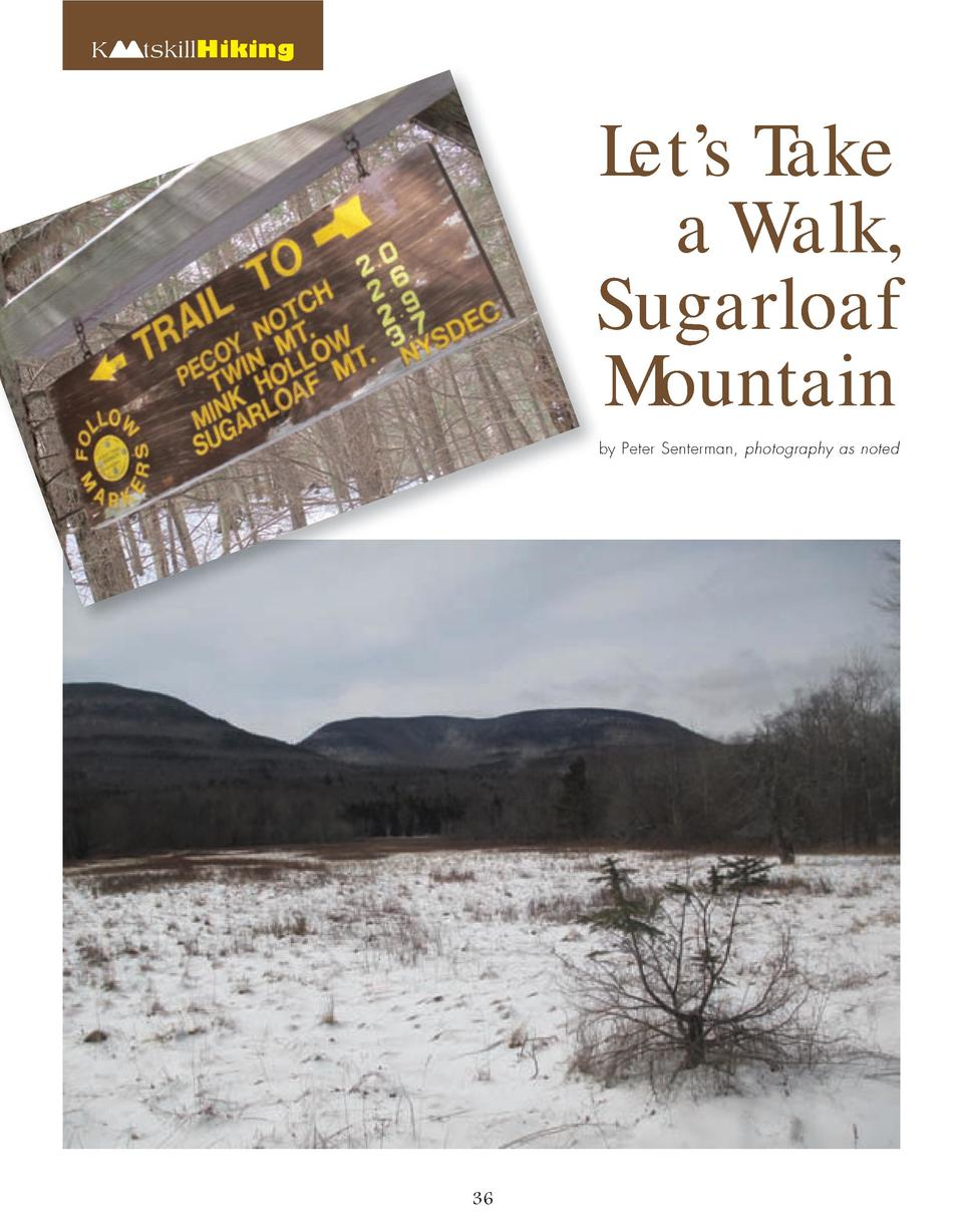 K  Let   s Take a Walk, Sugarloaf Mountain  tskillHiking  by Peter Senterman, photography as noted  36