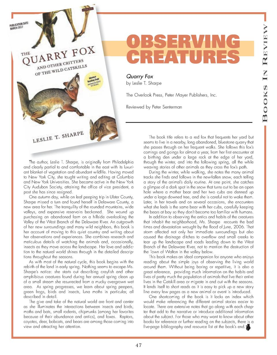 Quarry Fox by Leslie T. Sharpe The Overlook Press, Peter Mayer Publishers, Inc. Reviewed by Peter Senterman  The book titl...