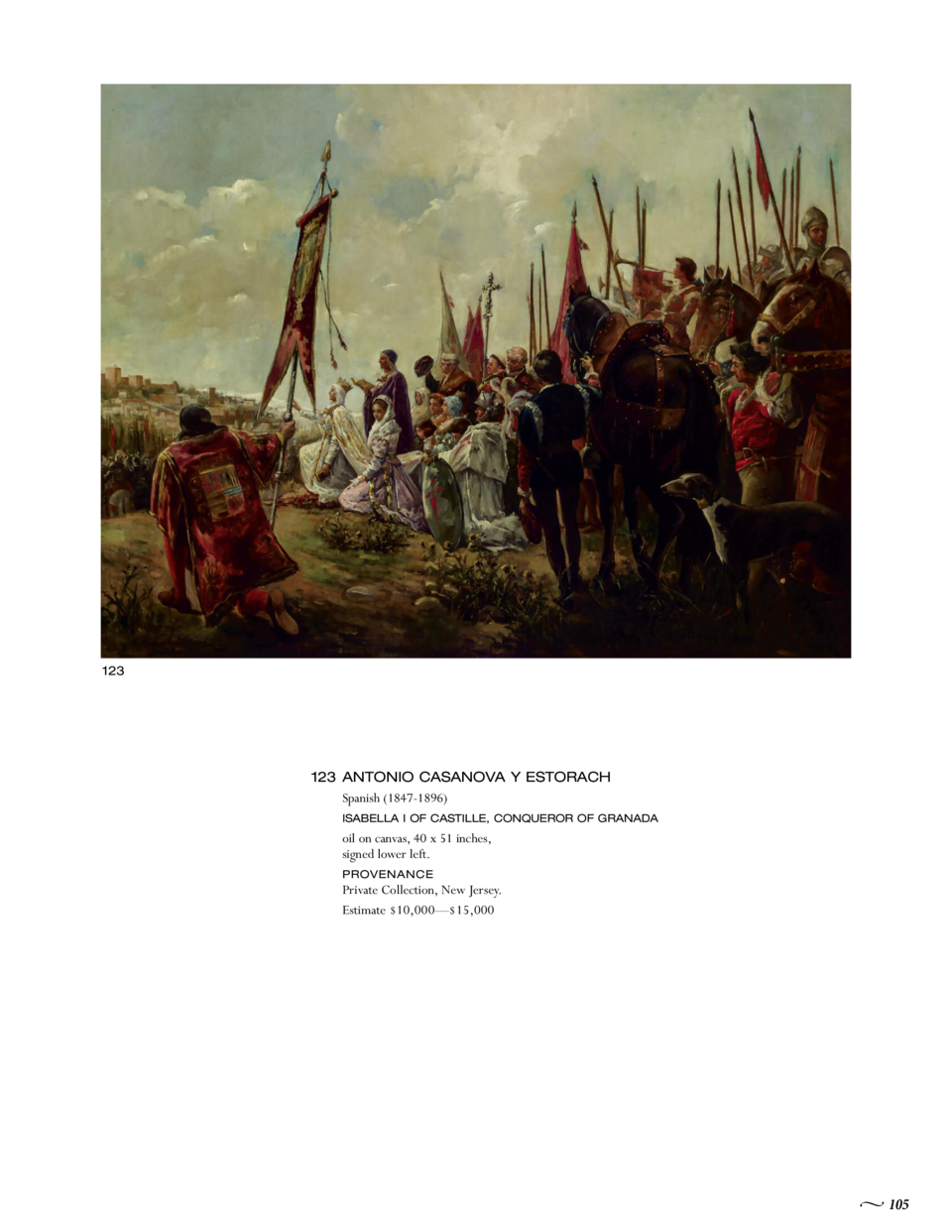 123  123 ANTONIO CASANOVA Y ESTORACH Spanish  1847-1896  ISABELLA I OF CASTILLE, CONQUEROR OF GRANADA  oil on canvas, 40 x...