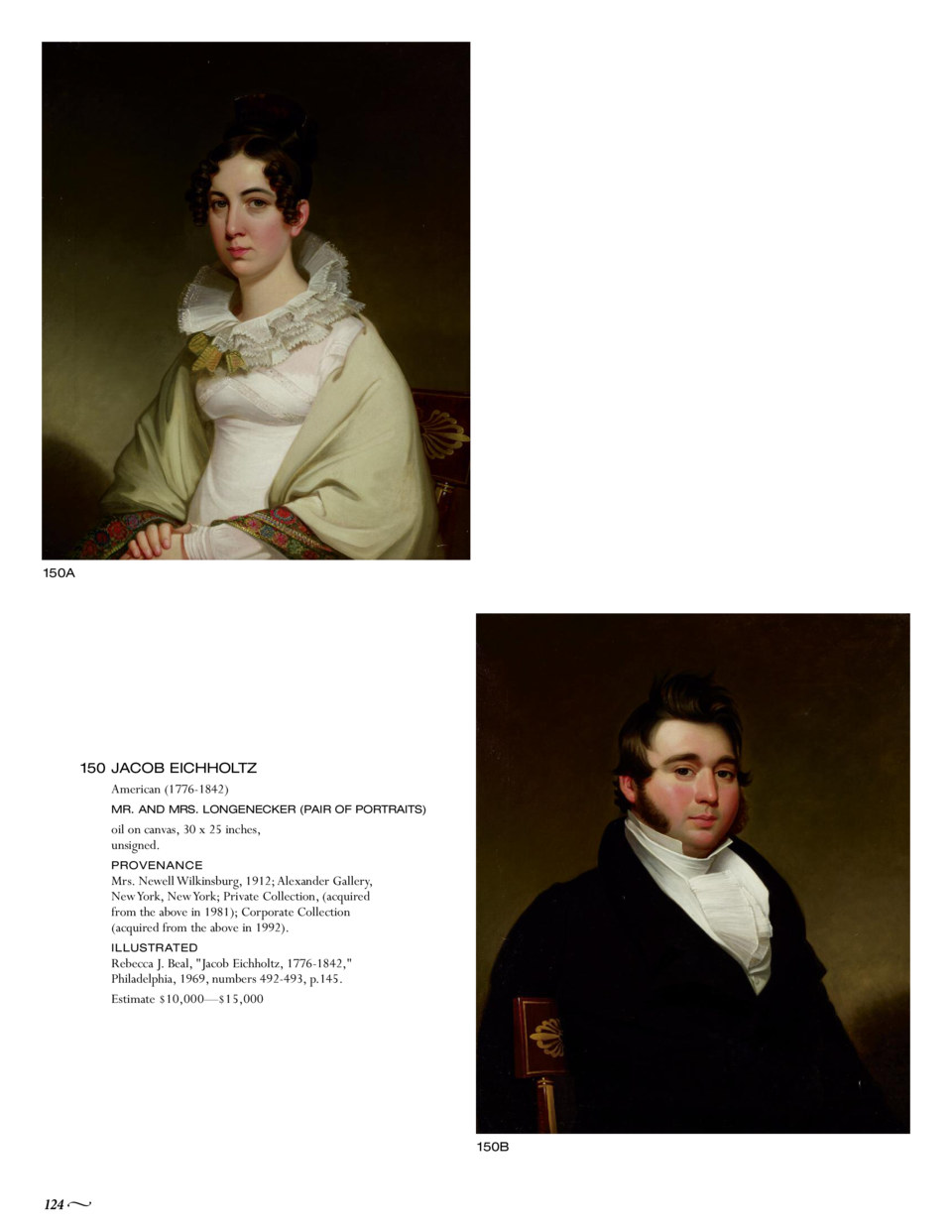 150A  150 JACOB EICHHOLTZ American  1776-1842  MR. AND MRS. LONGENECKER  PAIR OF PORTRAITS   oil on canvas, 30 x 25 inches...