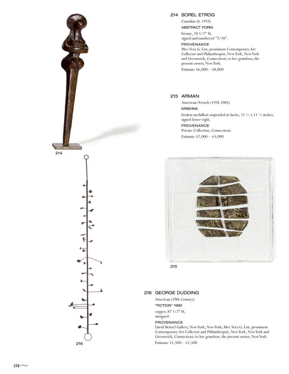 214 SOREL ETROG Canadian  b. 1933  ABSTRACT FORM  bronze, 10 1 2  H, signed and numbered  2 10 . Mrs. Vera G. List, promin...