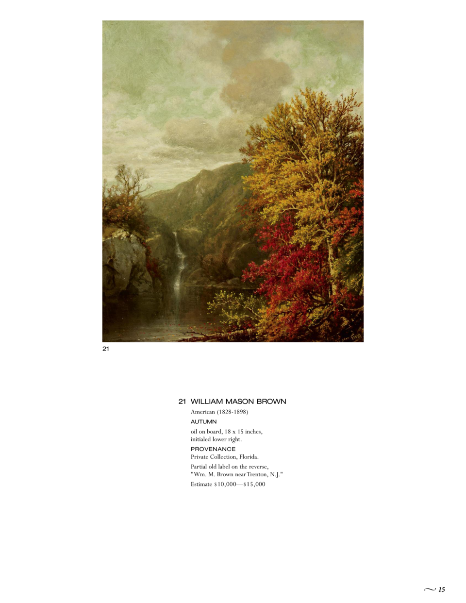 21  21 WILLIAM MASON BROWN American  1828-1898  AUTUMN  oil on board, 18 x 15 inches, initialed lower right. Private Colle...