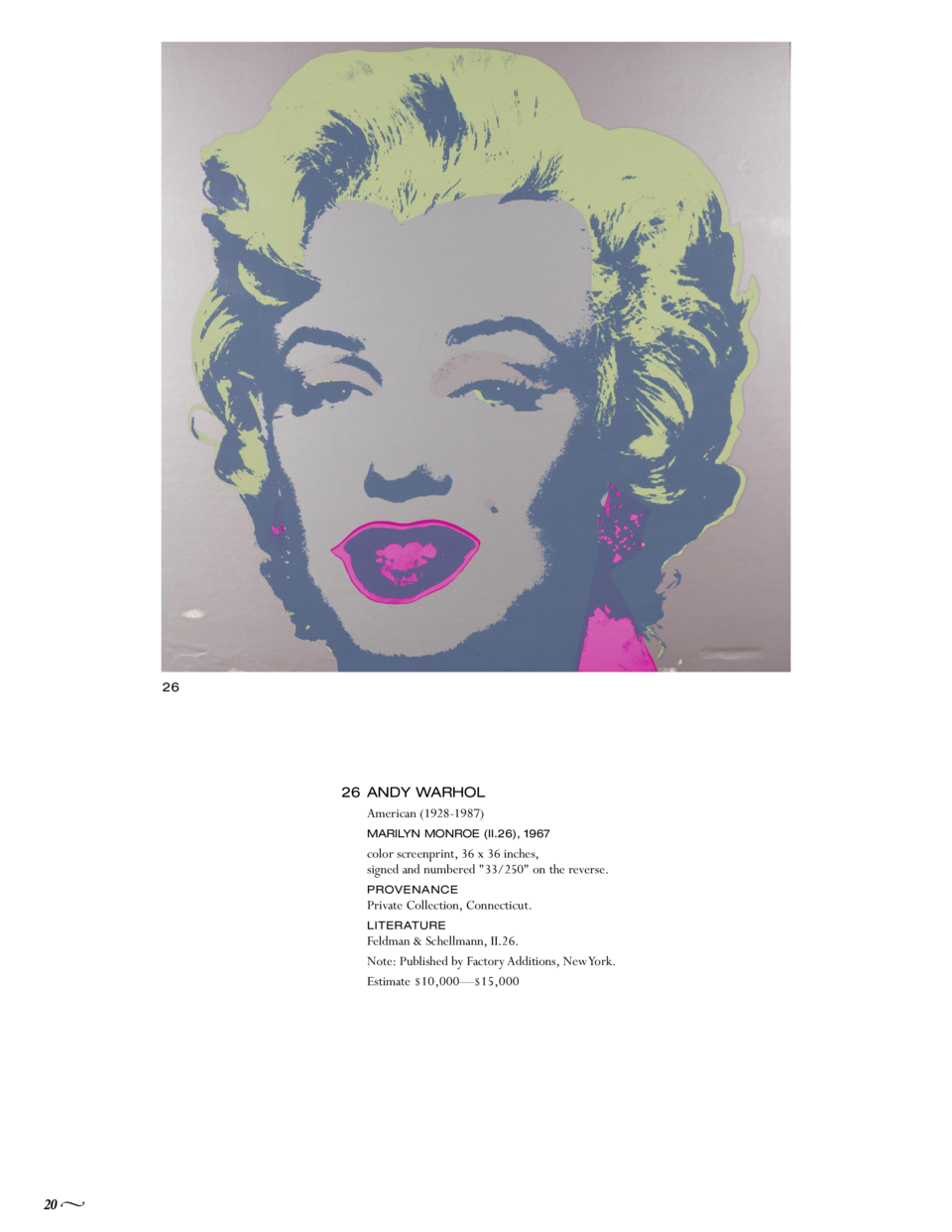 26  26 ANDY WARHOL American  1928-1987  MARILYN MONROE  II.26 , 1967  color screenprint, 36 x 36 inches, signed and number...