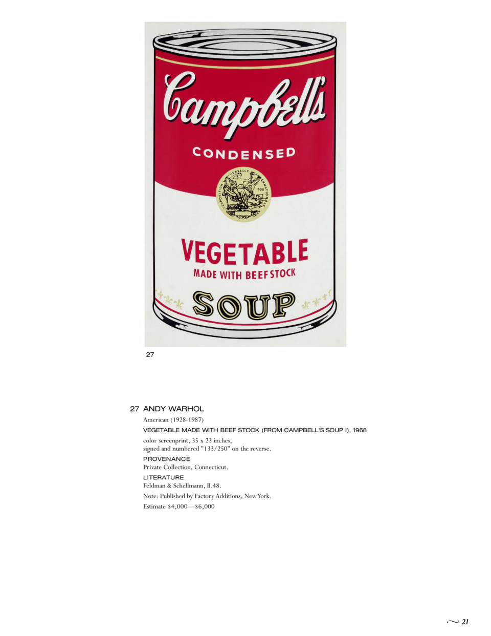 27  27 ANDY WARHOL American  1928-1987  VEGETABLE MADE WITH BEEF STOCK  FROM CAMPBELL S SOUP I , 1968  color screenprint, ...