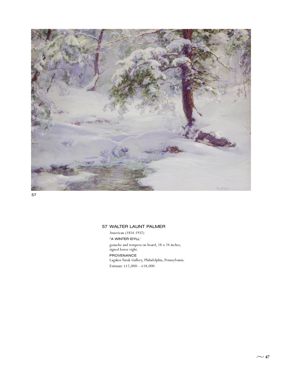 57  57 WALTER LAUNT PALMER American  1854-1932   A WINTER IDYLL   gouache and tempera on board, 18 x 24 inches, signed low...