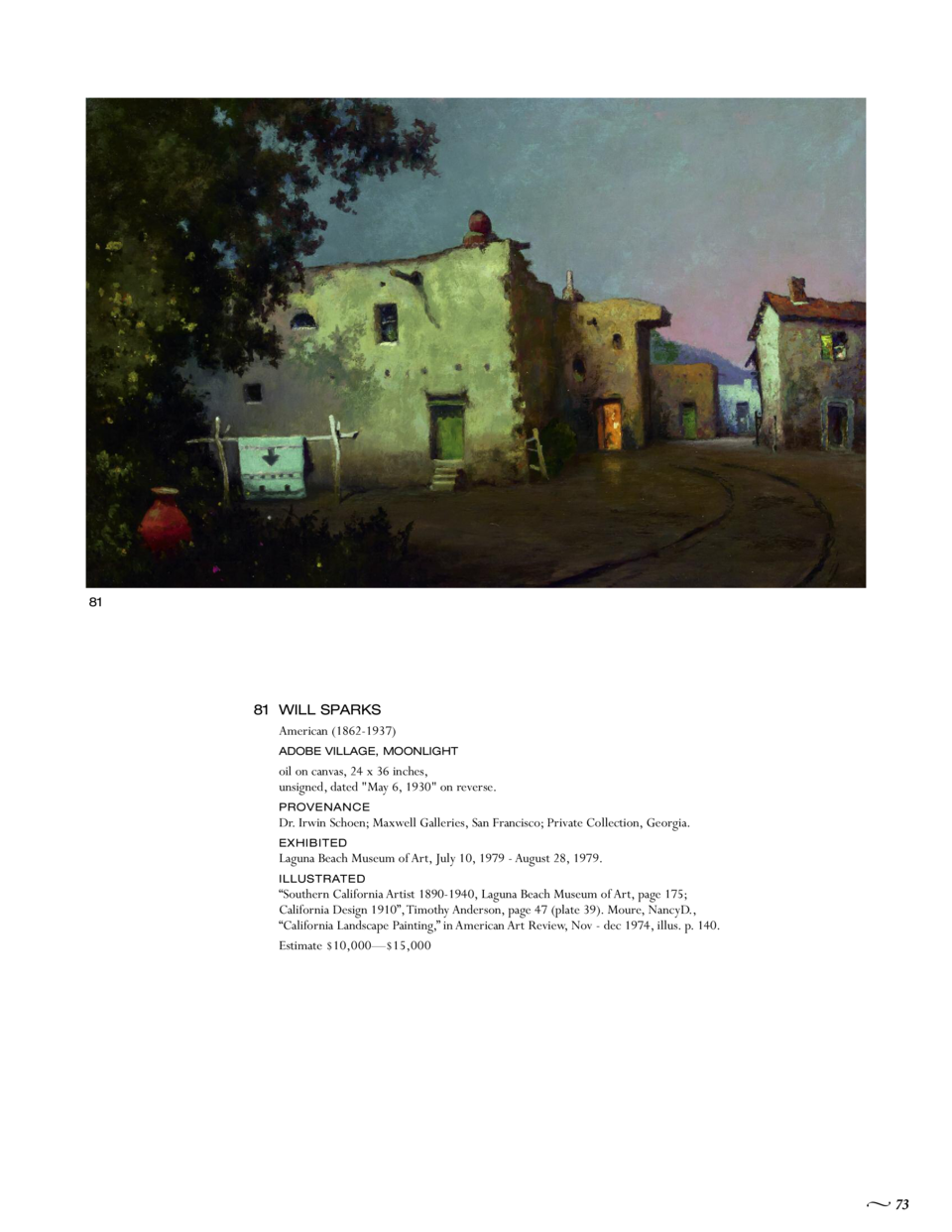 81  81 WILL SPARKS American  1862-1937  ADOBE VILLAGE, MOONLIGHT  oil on canvas, 24 x 36 inches, unsigned, dated  May 6, 1...