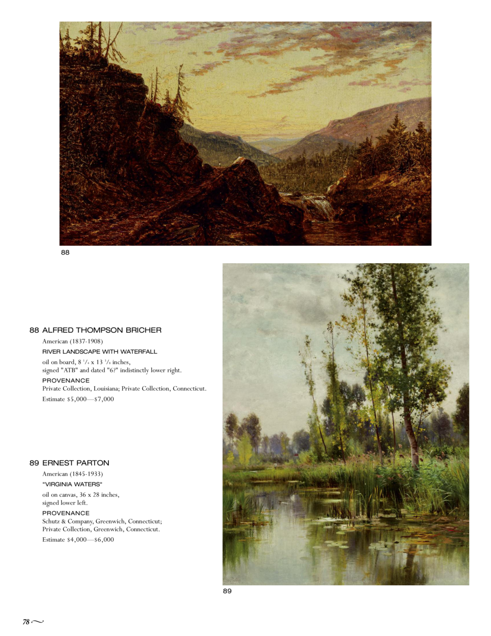 88  88 ALFRED THOMPSON BRICHER American  1837-1908  RIVER LANDSCAPE WITH WATERFALL  oil on board, 8 1 4 x 13 3 8 inches, s...