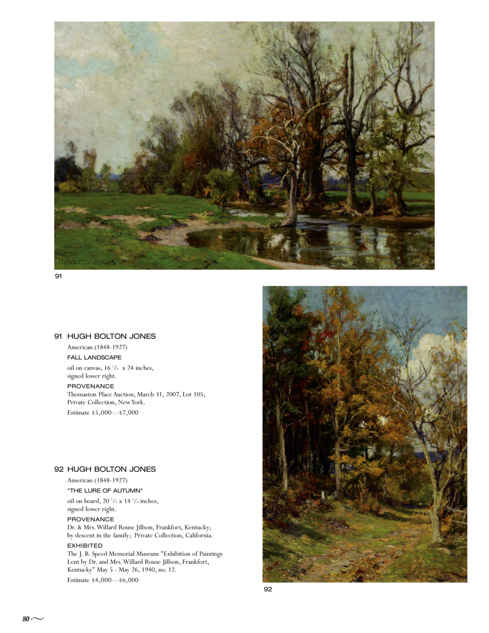91  91 HUGH BOLTON JONES American  1848-1927  FALL LANDSCAPE  oil on canvas, 16 1 4 x 24 inches, signed lower right. Thoma...