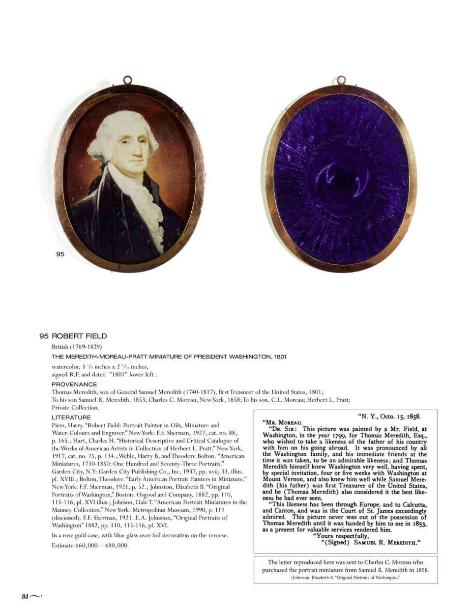 95  95 ROBERT FIELD British  1769-1829  THE MEREDITH-MOREAU-PRATT MINIATURE OF PRESIDENT WASHINGTON, 1801  watercolor, 3 3...