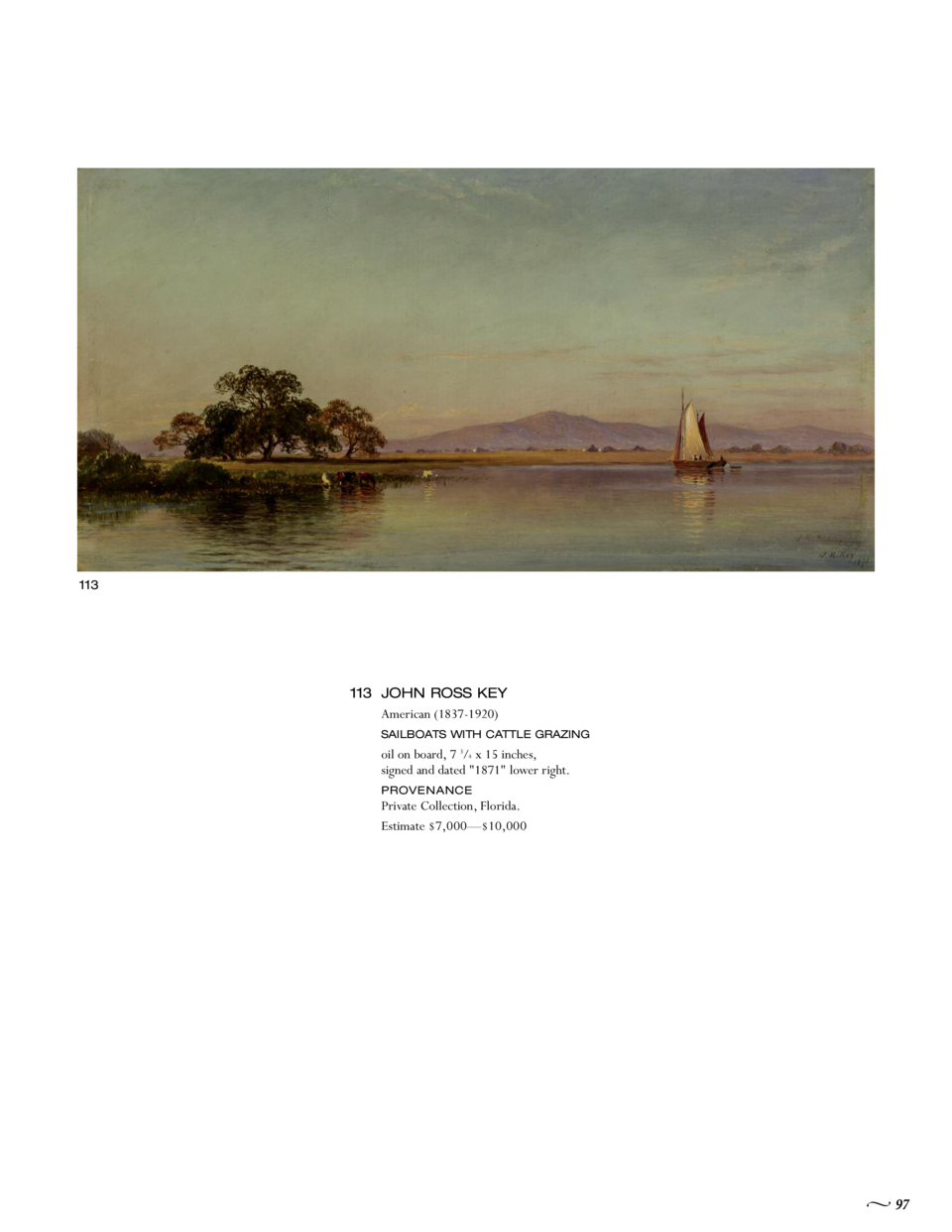 113  113 JOHN ROSS KEY American  1837-1920  SAILBOATS WITH CATTLE GRAZING  oil on board, 7 3 4 x 15 inches, signed and dat...
