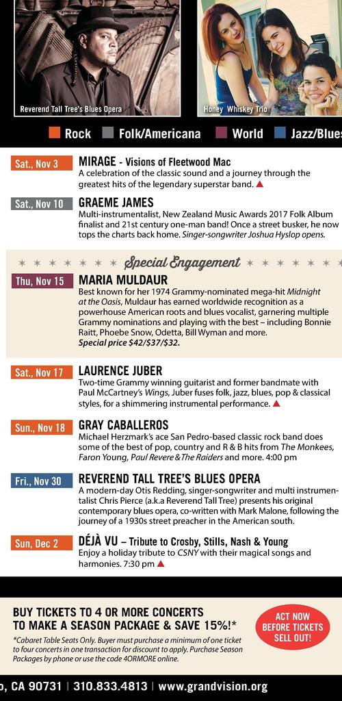 o        GRAND VISION A CABARET THEATRE Maria Muldaur      Premium  Annex shows start at 8 PM unless noted.  Fri., Sep 14 ...