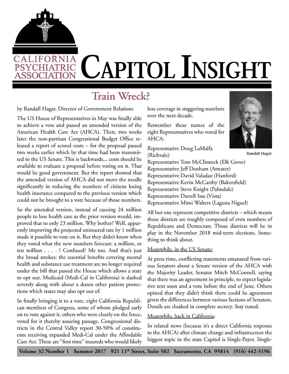 CAPITOL INSIGHT Train Wreck   by Randall Hagar, Director of Government Relations The US House of Representatives in May wa...