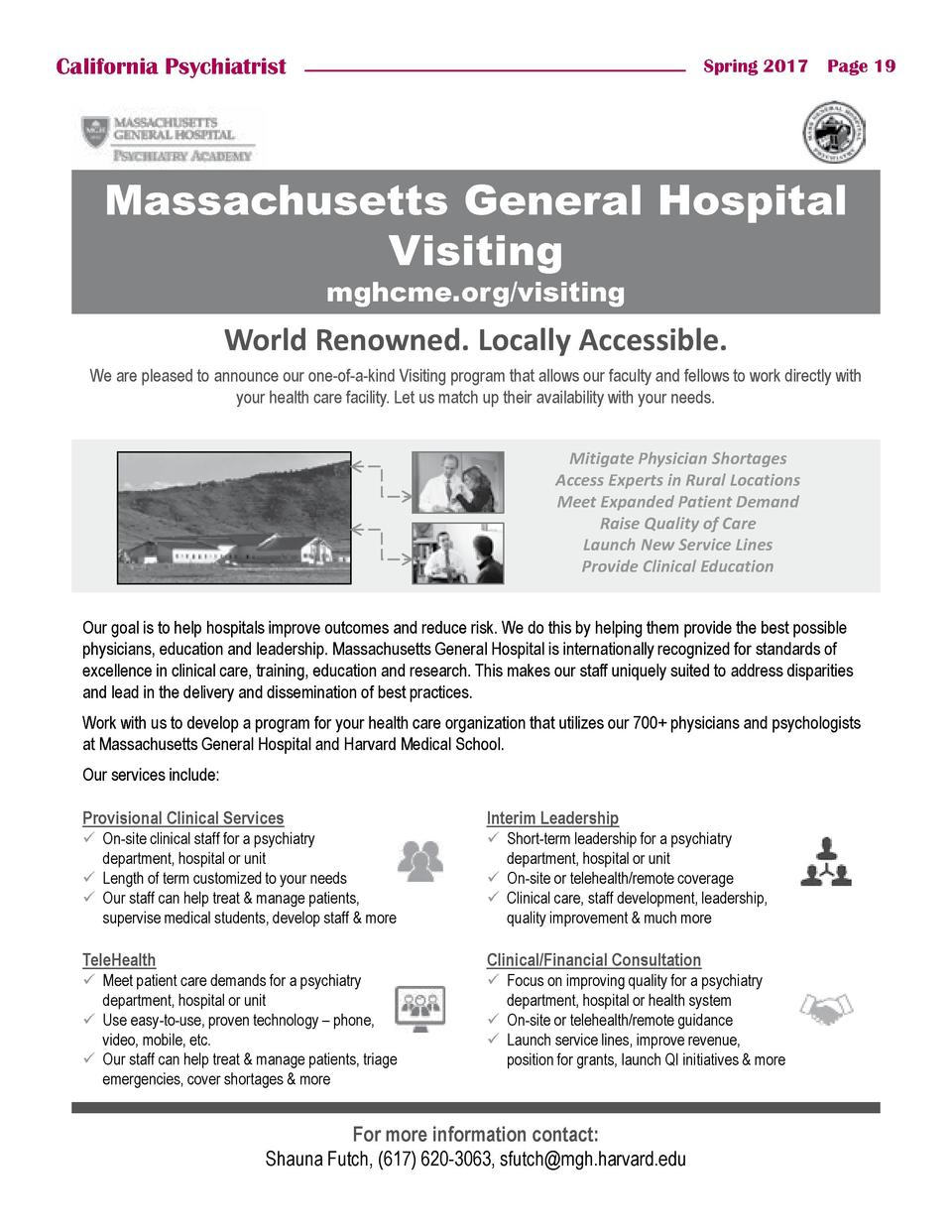 California Psychiatrist  Spring 2017    Page 19  Massachusetts General Hospital Visiting mghcme.org visiting  World Renown...