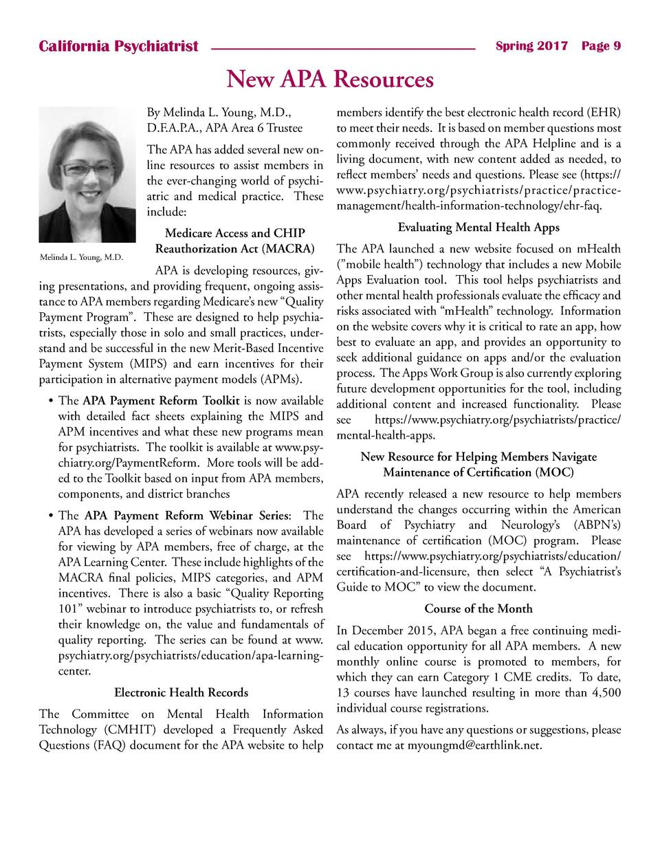 California Psychiatrist  Spring 2017    Page 9  New APA Resources By Melinda L. Young, M.D., D.F.A.P.A., APA Area 6 Truste...