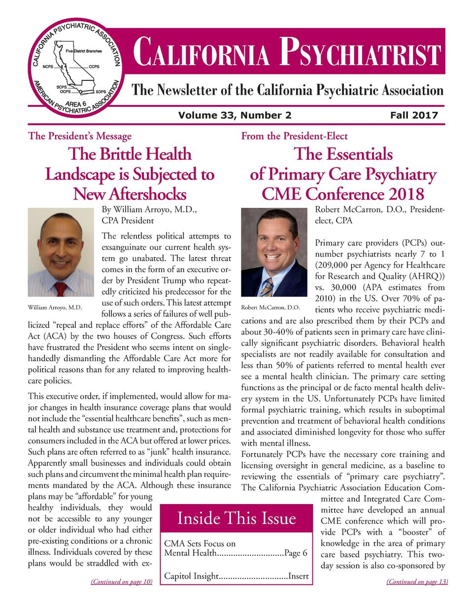 CALIFORNIA PSYCHIATRIST The Newsletter of the California Psychiatric Association Volume 33, Number 2  The President   s Me...