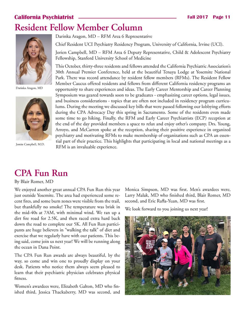 California Psychiatrist  Fall 2017    Page 11  Resident Fellow Member Column Darinka Aragon, MD     RFM Area 6 Representat...
