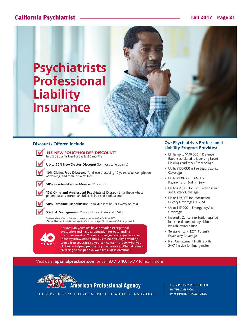 California Psychiatrist  Fall 2017    Page 21  Psychiatrists Professional Liability Insurance Discounts Offered Include  1...