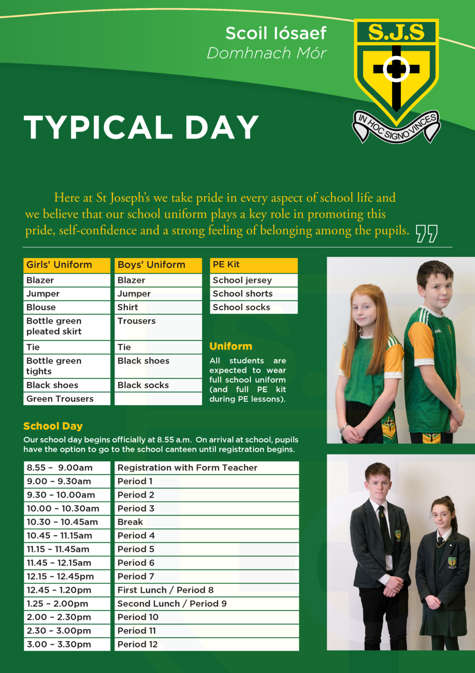 Scoil I  saef Domhnach M  r  TYPICAL DAY Here at St Joseph   s we take pride in every aspect of school life and we believe...