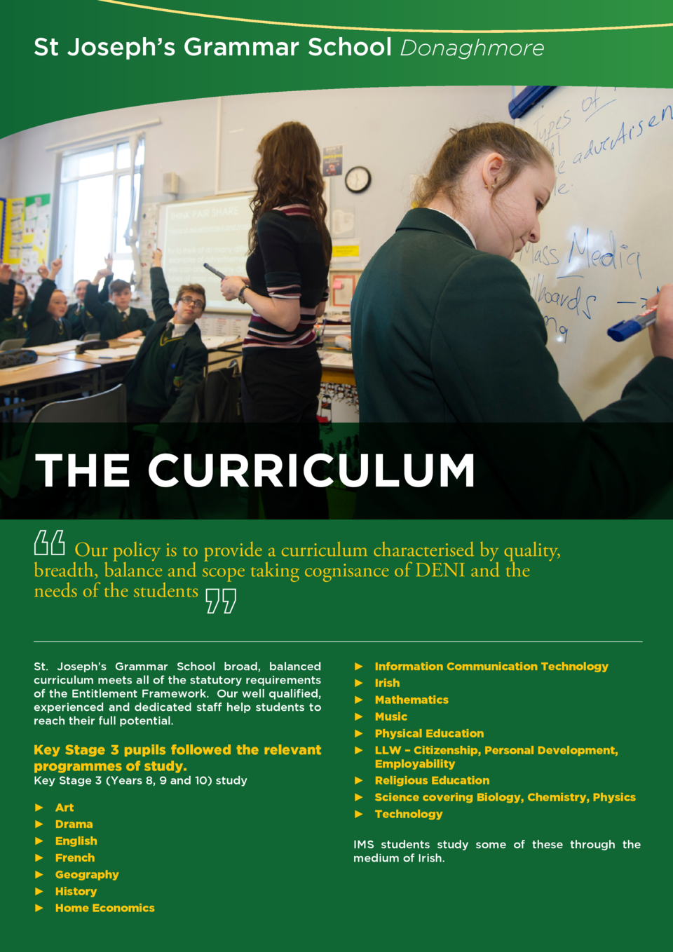 St Joseph   s Grammar School Donaghmore  THE CURRICULUM Our policy is to provide a curriculum characterised by quality, br...