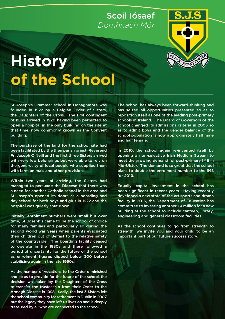 Scoil I  saef Domhnach M  r  History of the School St Joseph   s Grammar school in Donaghmore was founded in 1922 by a Bel...