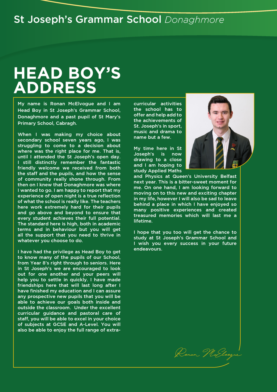 St Joseph   s Grammar School Donaghmore  HEAD BOY   S ADDRESS My name is Ronan McElvogue and I am Head Boy in St Joseph   ...