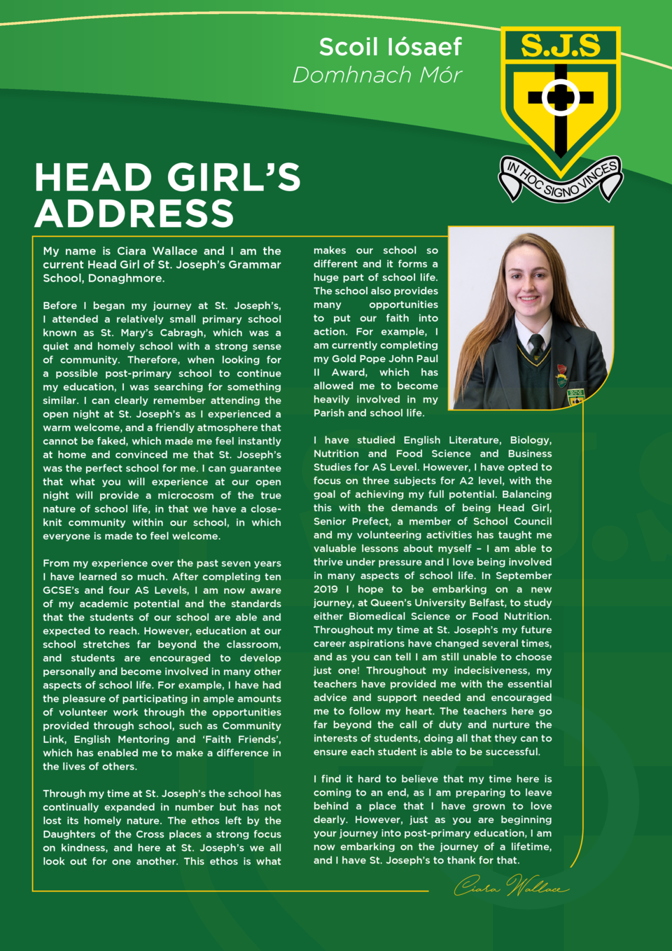 Scoil I  saef Domhnach M  r  HEAD GIRL   S ADDRESS My name is Ciara Wallace and I am the current Head Girl of St. Joseph  ...