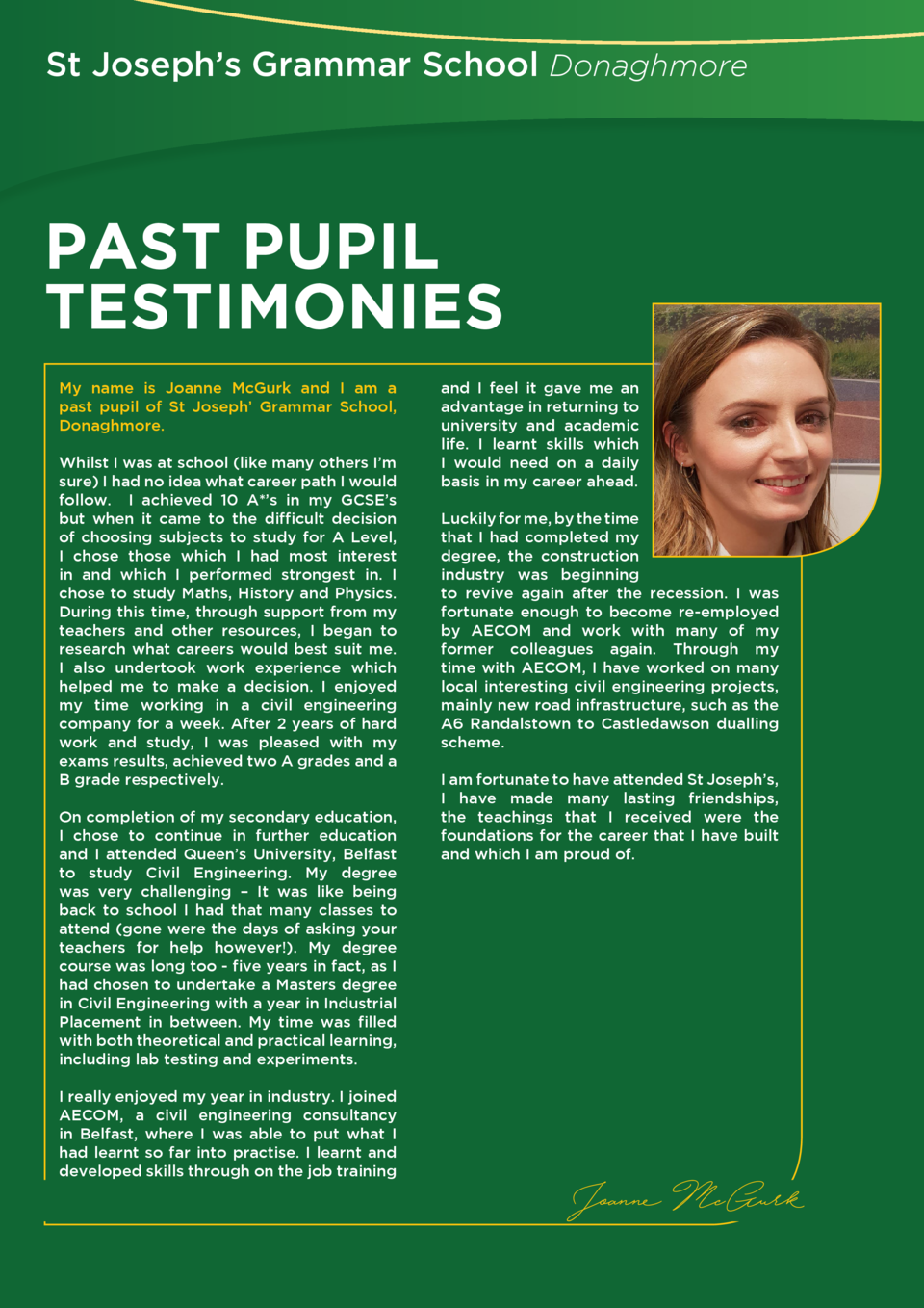 St Joseph   s Grammar School Donaghmore  PAST PUPIL TESTIMONIES My name is Joanne McGurk and I am a past pupil of St Josep...