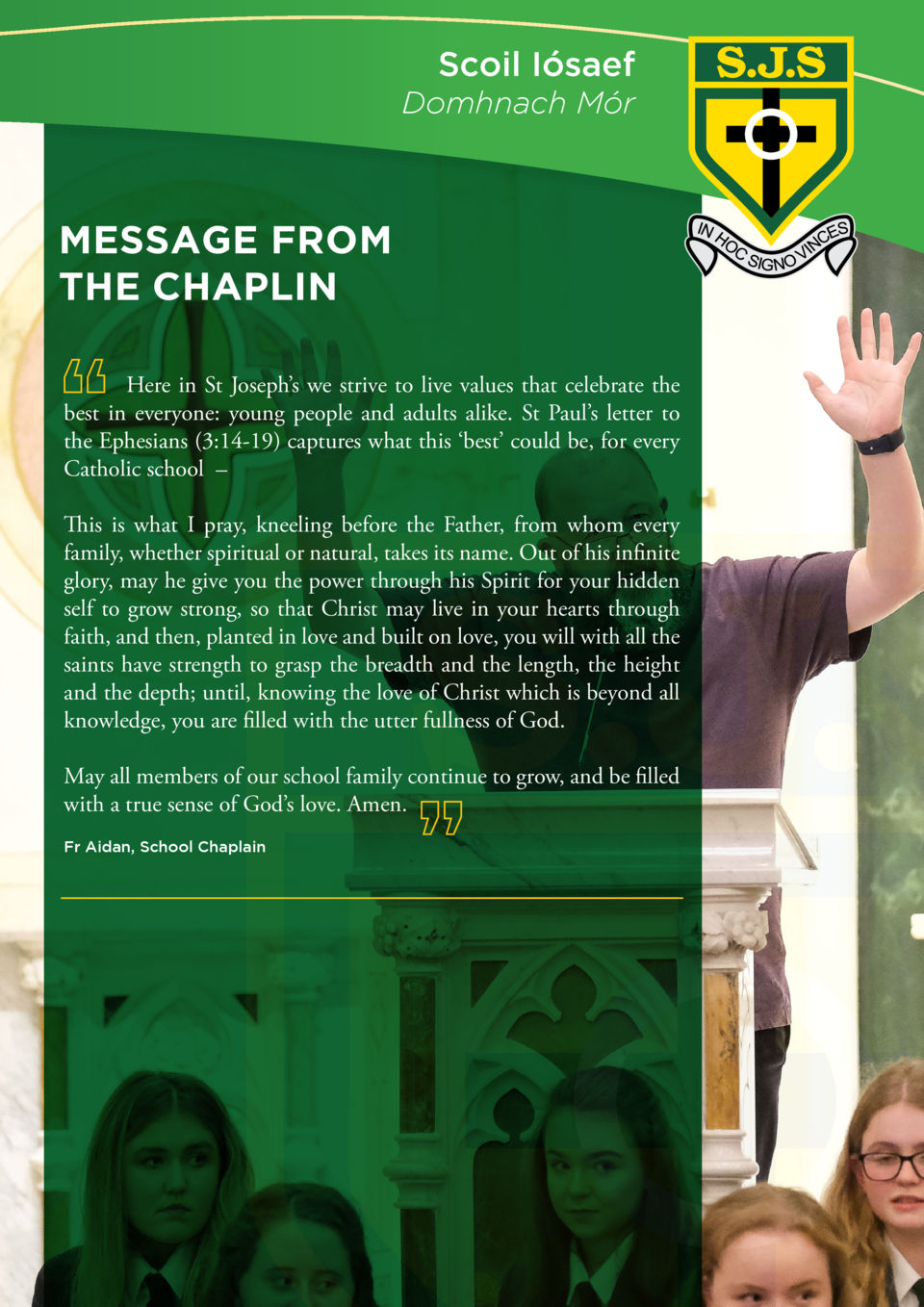 Scoil I  saef Domhnach M  r  MESSAGE FROM THE CHAPLIN   Here in St Joseph   s we strive to live values that celebrate the ...