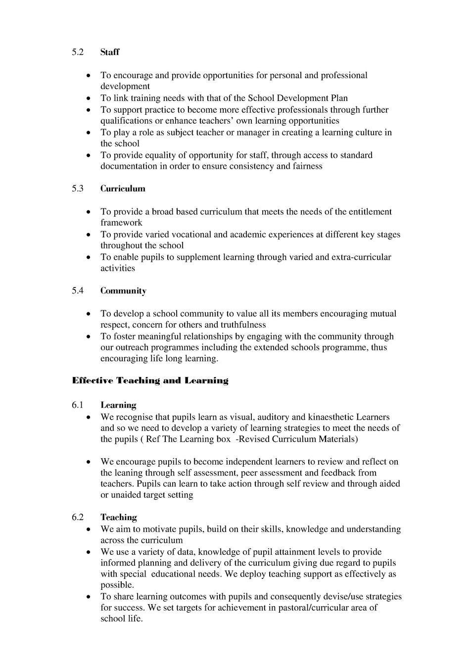 Staff  5.2                      To encourage and provide opportunities for personal and professional development To link t...
