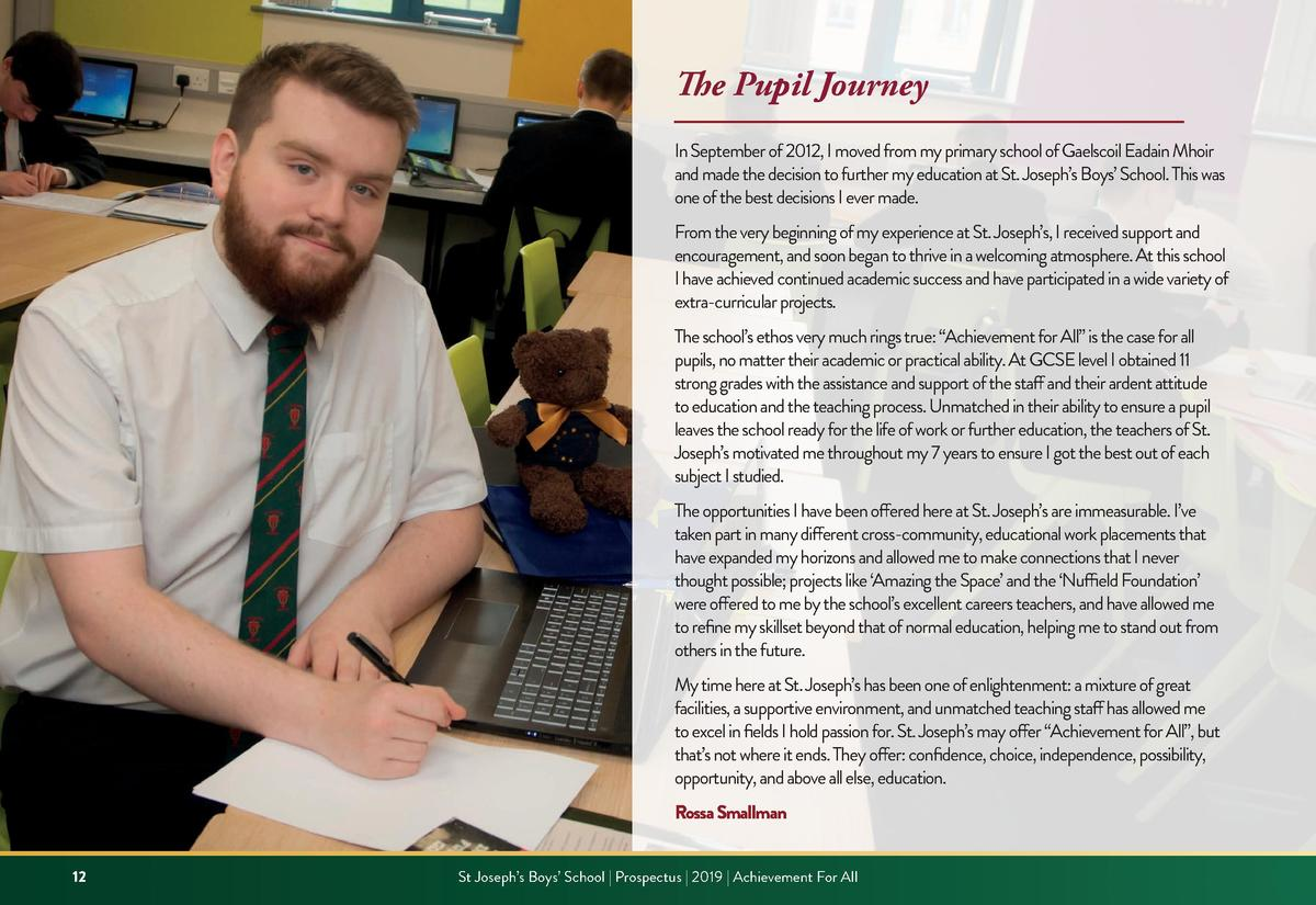 The Pupil Journey In September of 2012, I moved from my primary school of Gaelscoil Eadain Mhoir and made the decision to ...