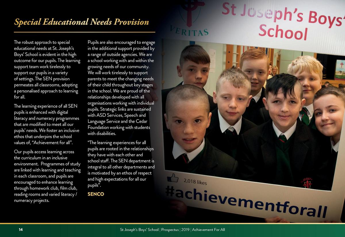 Special Educational Needs Provision The robust approach to special educational needs at St. Joseph   s Boys    School is e...