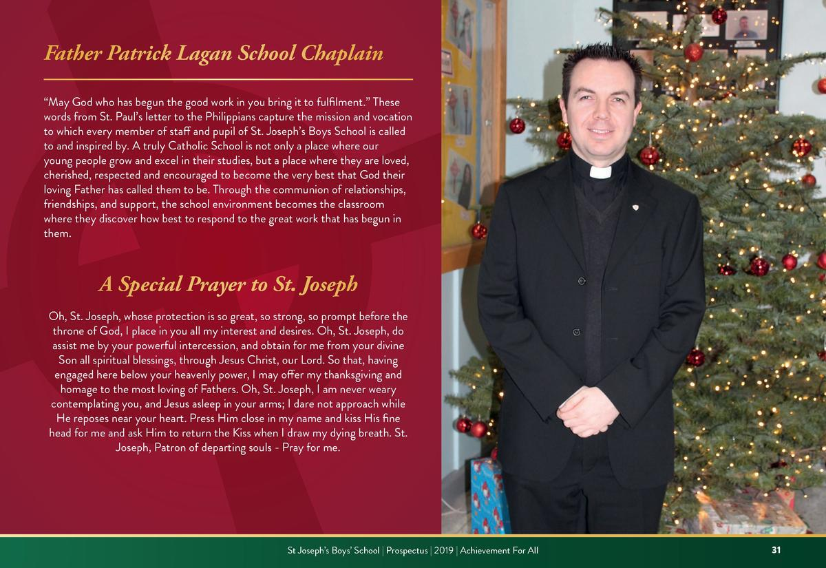 Father Patrick Lagan School Chaplain    May God who has begun the good work in you bring it to fulfilment.    These words ...