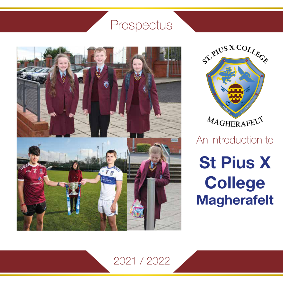 Prospectus  An introduction to  St Pius X College  Magherafelt  2021   2022