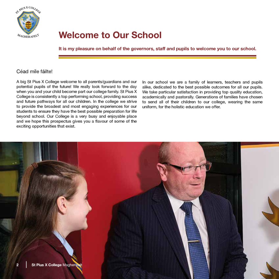 Welcome to Our School It is my pleasure on behalf of the governors, staff and pupils to welcome you to our school.  C  ad ...