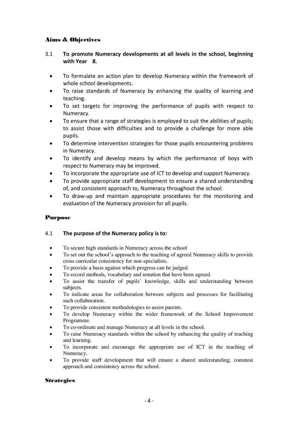 Aims   Objectives 3.1      To   promote   Numeracy   developments   at   all   levels   in   the   school,   beginning   w...