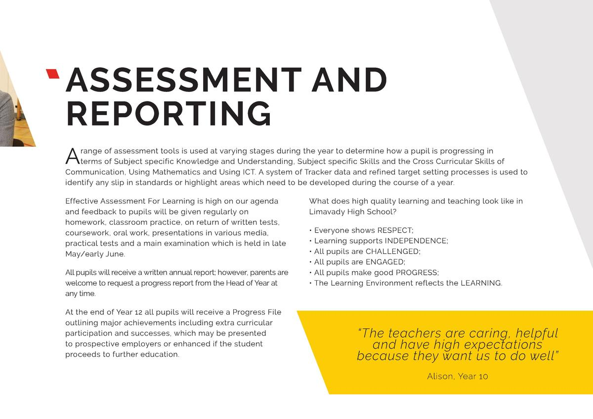 ASSESSMENT AND REPORTING A  range of assessment tools is used at varying stages during the year to determine how a pupil i...