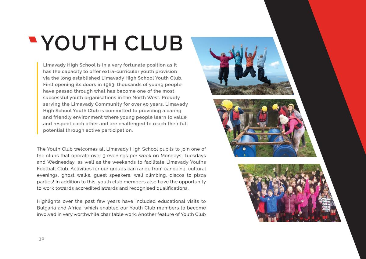 YOUTH CLUB Limavady High School is in a very fortunate position as it has the capacity to offer extra-curricular youth pro...