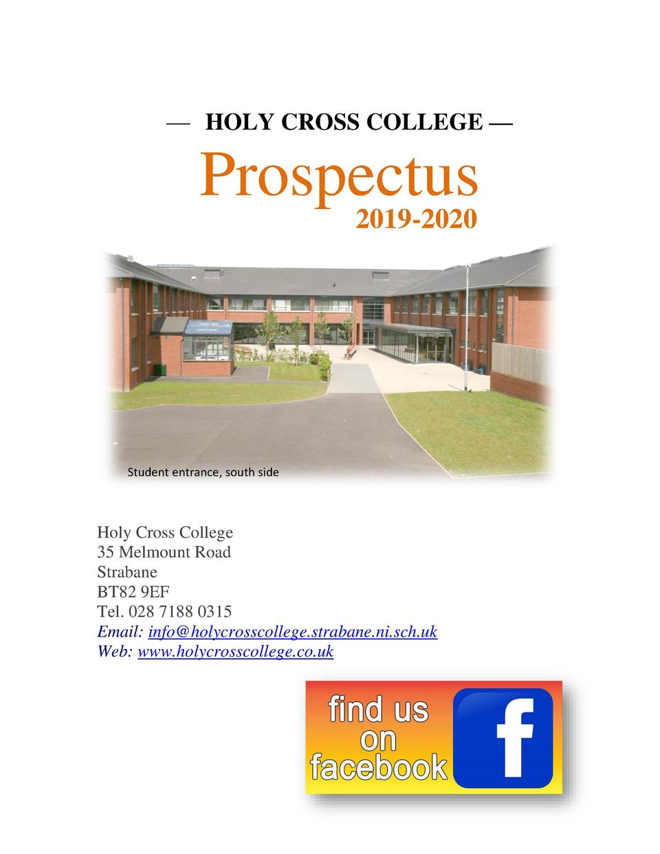 HOLY CROSS COLLEGE      Prospectus 2019-2020  Student entrance, south side  Holy Cross College 35 Melmount Road Straba...