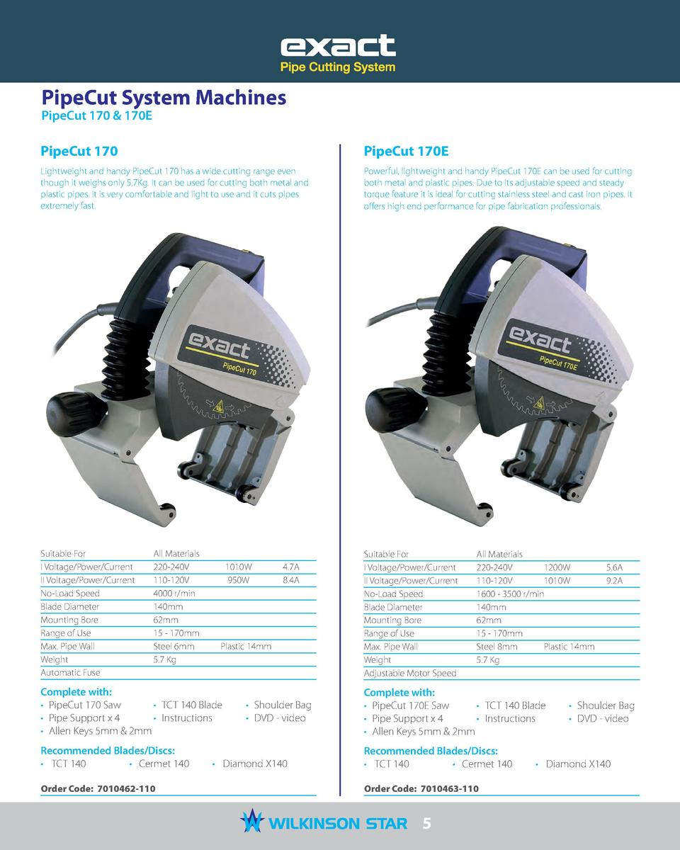 PipeCut System Machines PipeCut 170   170E  PipeCut 170  PipeCut 170E  Lightweight and handy PipeCut 170 has a wide cuttin...