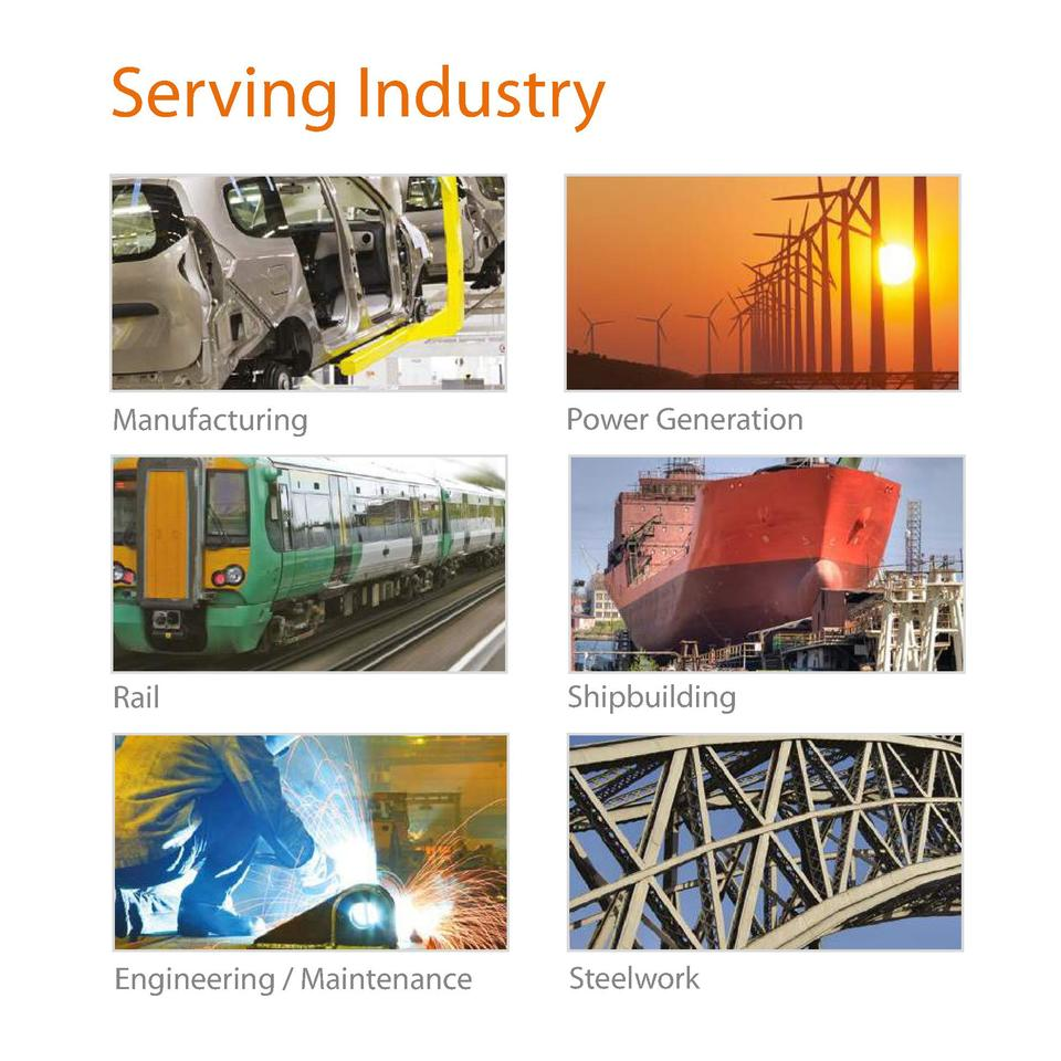 Serving Industry  Manufacturing  Power Generation  Rail  Shipbuilding  Engineering   Maintenance  Steelwork
