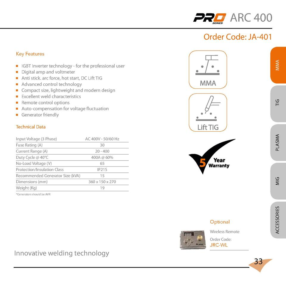 ARC 400 Order Code  JA-401       IGBT Inverter technology - for the professional user Digital amp and voltmeter Anti stick...