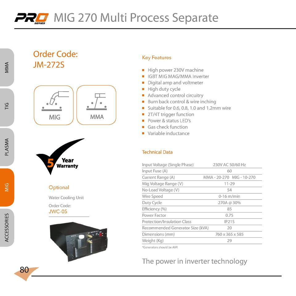 MIG 270 Multi Process Separate  MMA  Order Code  JM-272S  Key Features                                                    ...